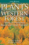 Plants of the Western Forest: Boreal...