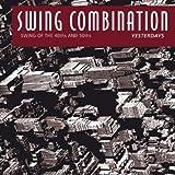 echange, troc Swing Combination - Yesterdays