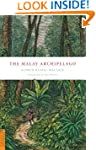 The Malay Archipelago (Periplus Class...