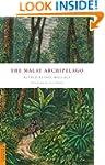 The Malay Archipelago (Periplus Class...