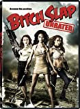 Bitch Slap (Unrated)