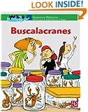 Buscalacranes: 0 (A La Orilla Del Viento) (Spanish Edition)
