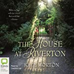 The House at Riverton | Kate Morton