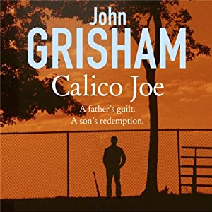Calico Joe | [John Grisham]