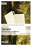 img - for Demenz - Der Kampf Gegen Das Vergessen (German Edition) book / textbook / text book