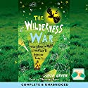 The Wilderness War Audiobook by Julia Green Narrated by Thomas Eyre