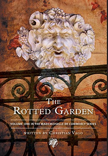 The Rotted Garden - Volume One