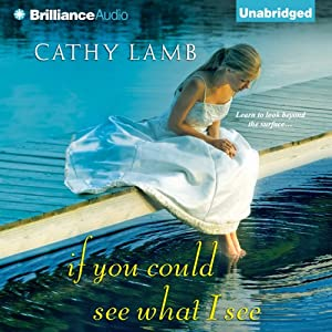 If You Could See What I See | [Cathy Lamb]