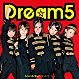 JUMPIN' TO THE SKY♪Dream5