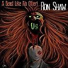 Uya: A Beast Like No Other Hörbuch von Ron Shaw Gesprochen von: Thomas Stone