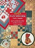 img - for El Libro de Patchwork - Facil y Rapido - (Spanish Edition) book / textbook / text book
