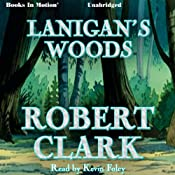 Lanigan's Woods | [Robert Clark]