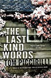 Image of The Last Kind Words: A Novel