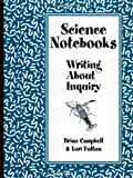 Science Notebooks: Writing About Inquiry (0325005680) by Brian Campbell