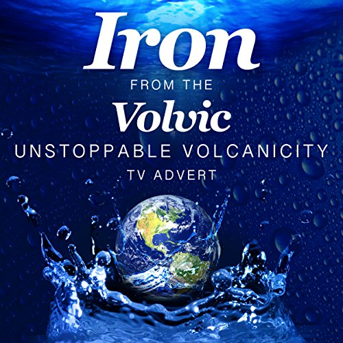 iron-from-the-volvic-unstoppable-volcanicity-tv-advert