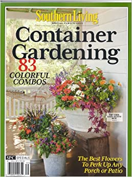 Container gardening magazine southern living special Southern living garden book