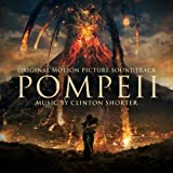 Pompeii (Paul W.S. Anderson's Original Motion Picture Soundtrack)
