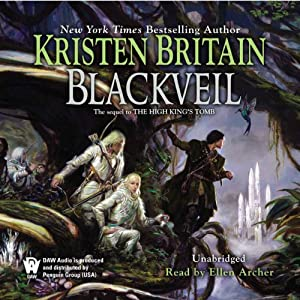 Blackveil: Book Four of Green Rider | [Kristen Britain]
