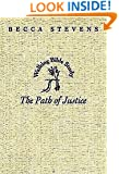 The Path of Justice: Walking Bible Study (Walking Bible Studies)