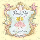 img - for A Royal Ballet (Princess Pearl) book / textbook / text book