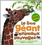 Le livre g�ant des animaux sauvages
