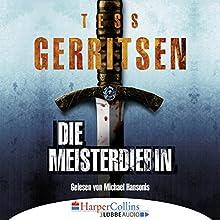 Die Meisterdiebin Hörbuch von Tess Gerritsen Gesprochen von: Michael Hansonis
