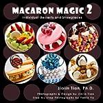 Macaron Magic 2: Individual Desserts...