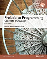 Prelude to Programming: Concepts and Design: 6th Global Edition Front Cover