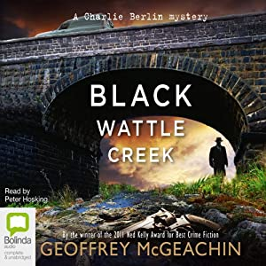 Blackwattle Creek | [Geoffrey McGeachin]