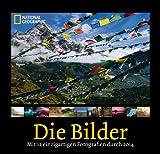 National Geographic: Die Bilder 2014: Mit 12 einzigartigen Fotografien durch 2014