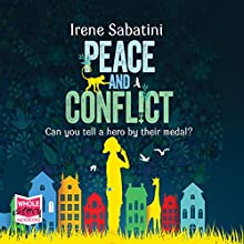 Peace and Conflict (       UNABRIDGED) by Irene Sabatini Narrated by Jonathan Broadbent