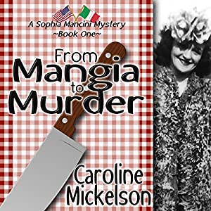 From Mangia to Murder: Audiobook