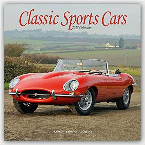 Classic Sports Cars 2017 Wall Calendar