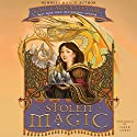 Stolen Magic Audiobook by Gail Carson Levine Narrated by Sarah Comes