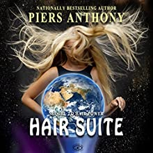 Hair Suite: Hair Power, Book 2 Audiobook by Piers Anthony Narrated by Kristin James