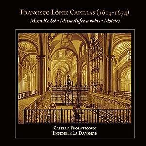 , Lopez Capillas, Riscos, n/a - Missas & Motets - Amazon.com Music
