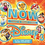 NOW That's What I Call Disney 3 [+digital booklet]