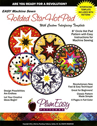 Folded Star 8-Inch Circle Hot Pad Pattern: With Custom Interfacing Template And Easy Instructions For Machine Sewing front-84596