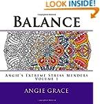 Balance (Angie's Extreme Stress Mende...