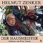 Der Hausmeister   Helmut Zenker