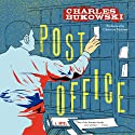 Post Office: A Novel (       UNABRIDGED) by Charles Bukowski Narrated by Christian Baskous