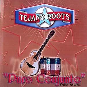 Tejano Roots Puro Conjunto - Tejano Roots Puro Conjunto - Amazon.com
