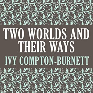 Two Worlds and Their Ways Audiobook
