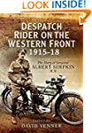Despatch Rider on the Western Front 1...