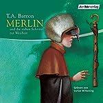 Merlin und die sieben Schritte zur Weisheit (Folge 2) | T.A. Barron