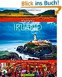 Bildband Irland: Die 50 Ziele, die Si...