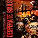 Desperate Souls: The Jake Helman Files (       UNABRIDGED) by Gregory Lamberson Narrated by Christopher Hurt