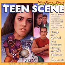 The Teen Scene (Dramatized) (       ABRIDGED) by Your Story Hour, het Damron Narrated by Carole Pezet