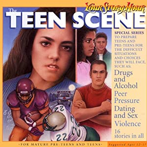 The Teen Scene (Dramatized) | [Your Story Hour, het Damron]