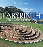 Labyrinth: Illuminating the Inner Path